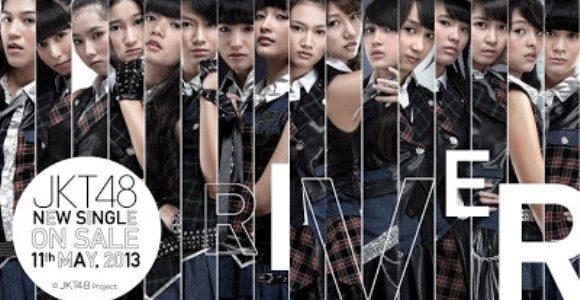 """Informasi Tentang Single Terbaru JKT48 """"River"""""""