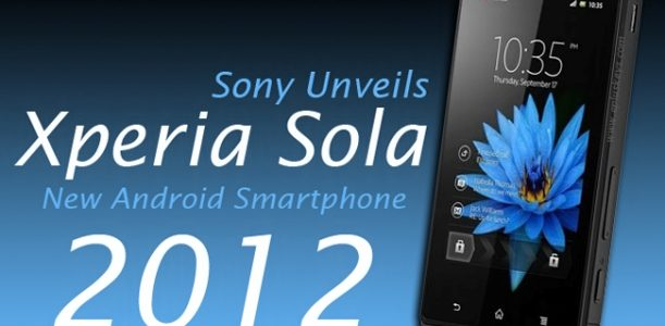 Sony Xperia Sola, Smartphone Android Sony 2012